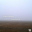 Dream Rush EP/Anders Hellberg