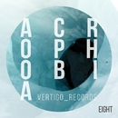 Acrophobia EIGHT/Andy Pitch & Scam. & Christian Schlatzke & Conrad Van Orton & Antonino Pace & Ezequiel Asencio & Shiels & Light Minded & Cristiano De Luca & Music For Anarchists & KOACH
