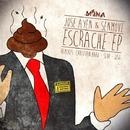 Escrache/Jose Ayen & Senmove & Christian Haro & Slop & JJSG