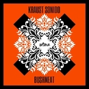 Bushmeat/Kraust Sonido