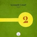 Summer Camp Vol.2/Ramsi & Mess Me & Valentino Guerriero & Shiels & C0a