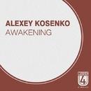 Awakening - Single/Alexey Kosenko
