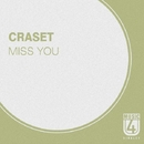 Miss You - Single/CraSET