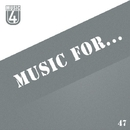 Music For..., Vol.47/Alekssandar & Mogler & A.Su & Recvst & Romashin & Slam Voice & NuClear & Valery TreZer & Teddy Beat & LifeStream & Dj Pasyk & XCloud & Timm Beam & Piece Of Peace & Magnum Beatman