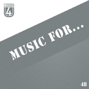 Music For..., Vol.48/Mogler & Slapdash & Cristian Agrillo & Manchus & Alex Greenhouse & TH & Retrig & Astiom & DJ Webby & Ruslan Holod & XCloud & Piers Colds & Timmy.Pro & Zero Movement
