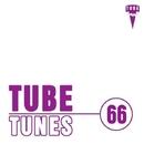 Tube Tunes, Vol.66/Azik Le Viera & Stereo Juice & Nova Beat & Rivial & Filek & O.P. & Alex Tasty & Shahruh & Nezo & S.M & Tachycardia & Dj Egorio Koks & Disco Traveller & M1gma & Ekvator & Jaxwell