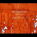 The First Time/Ercos Blanka & Tiger Stripes
