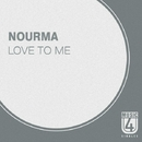 Love To Me - Single/Nourma