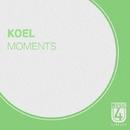 Moments - Single/KOEL
