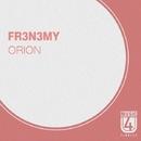 Orion - Single/Fr3n3my