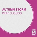 Pink Clouds - Single/Autumn Storm