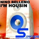 I'm Housin/Nino Bellemo