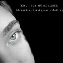Rolling - Single/Alexandros Giagkoynov