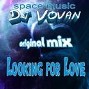 Looking For Love - Single/Dj Vovan