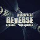 Reverse/Kismellee & Apach & Kirschner