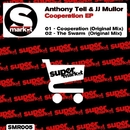 Cooperation EP/Anthony Tell