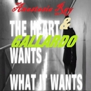 The Heart Wants What It Wants - Single/Gallardo & Anastasia Ray