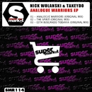 Analogue Warriors EP/Nick Wolanski & Takeydo