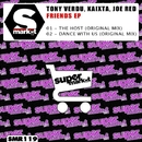 Friends EP/Tony Verdu & Joe Red & Kaixta