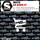 Go Boom EP/Maffa