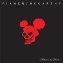 Between the Devil/Fixmer / McCarthy