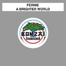 A Brighter World/Fernie