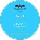 Sideways EP/Tony S