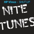 Shut Up/HP Vince