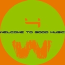 Welcome To Good Music 4/GYSNOIZE & Frozzy & Kantrabass & Estatica & Der Luchs & CJ McK & Sigmax & Roway & Axis Dezer & Neuronix