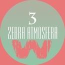 Zebra Atmosfera 3/GYSNOIZE & Black Dominates & Killerstep Noisie & Stas Exstas & Frai & CDJ Dima Donskoi & WiTO & 2eyesboy & Xenomorphe aka DJ BELUY & Go Bonkers