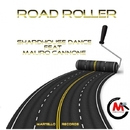 Road Roller (feat. Mauro Cannone) - Single/Shardhouse Dance
