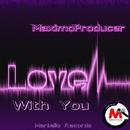Love With You - Single/MaximoProducer