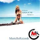 Look At Me (feat. Backster) - Single/DJ Martello