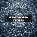 Undeground Techno, Vol. 1/Eraserlad & A.Su & Tishe Defiance & Totsky & Alimov & Andre Hecht & Space Energie & Glin Vok & Papay & DJ Moj@r & Tofiq (IE)