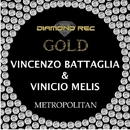 Metropolitan - Single/Vincenzo Battaglia & Vinicio Melis