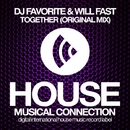 Together - Single/DJ Favorite & Will Fast
