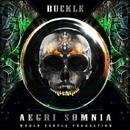 Aegri Somnia/Chakraview & Buckle & Zzbing & Wishi