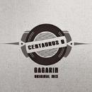 Gagarin - Single/Centaurus B