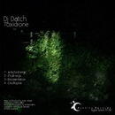 Toxidrone/Dj Datch