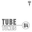 Tube Tunes, Vol. 84/Ziqq & DJ Tivey & O.P. & Pasha Line & Alex Shliker & Alex Drow & Club Vission & The Global Phase & DJ Melodic & Fahria Yasmin & 2ways & DJ Buk