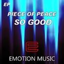 So Good EP/Piece Of Peace