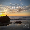 Voices From The Past/Dj Say & Kether & Carl Finlow