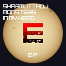 Monsters In My Head EP/SharmuttaDJ