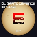 Impulse EP/DJ GranD DefencE