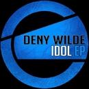 Idol EP/Deny Wilde