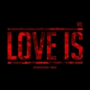 Love Is/MIL (RU)