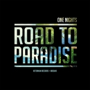 Road To Paradise - Single/One Nights