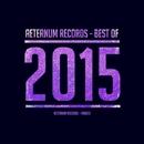 Best Of 2015/Flanger Drummer & Dmitry Redko & Edson & DJ Pamen & Xiary Quey & Erian & Aetrec & Sergey Crash & Dimeo LA & Valentine Khaynus & Kit Sunders & Greydo & MIL (RU) & Kuka & Revell