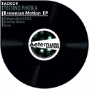 Brownian Motion EP/Techno Phobia