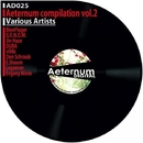 Aeternum Compilation Vol.2/Dura & V0da & Legamen & BionFluger & Evgeniy Shoom & Evgeny Minin & Den Schraub & G.E.N.O.M. & Jin Haze & F.A.R.I.T.